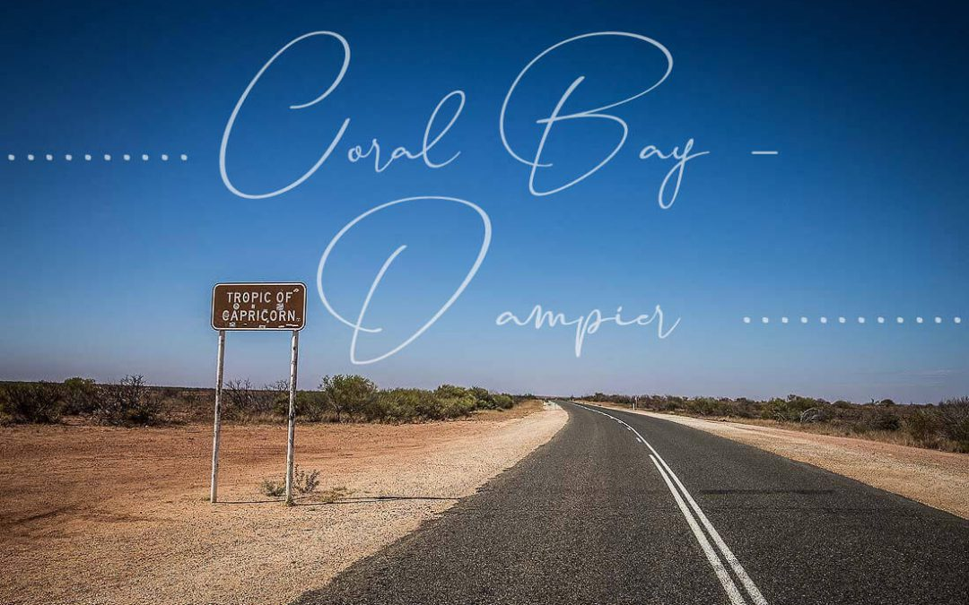 RCoral Bay nach Dampier Tropic of Capricorn Road Sign